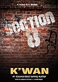 Section 8: A Hood Rat Novel [With Earbuds]