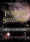 Forged of Shadows: A Novel of the Marked Souls Cover