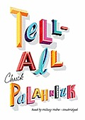 Tell-All [With Earbuds]