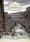 Beyond the Hundredth Meridian: John Wesley Powell and the Second Opening of the West Cover