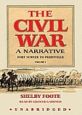 The Civil War, Volume 1: A Narrative: Fort Sumter to Perryville
