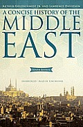 A Concise History of the Middle East [With Earbuds]