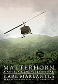 Matterhorn: A Novel of the Vietnam War Cover
