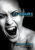 23 Hours [With Earbuds]