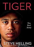 Tiger: The Real Story [With Earbuds]