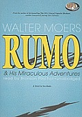 Rumo & His Miraculous Adventures: A Novel in Two Books Cover