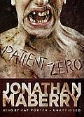 Joe Ledger #1: Patient Zero: A Joe Ledger Novel
