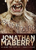 Joe Ledger #1: Patient Zero: A Joe Ledger Novel Cover