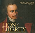 Lion of Liberty: Patrick Henry and the Call to a New Nation