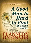 A Good Man Is Hard to Find: And Other Stories [With Earbuds]