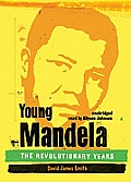 Young Mandela: The Revolutionary Years
