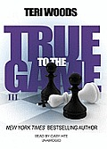 True to the Game III [With Earbuds]