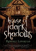 House of Dark Shadows [With Earbuds]