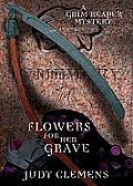 Grim Reaper Mysteries #3: Flowers for Her Grave: A Grim Reaper Mystery