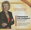Communicate with Confidence: Increase Your Credibility [With CDROM and DVD]