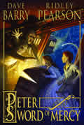 Peter and the Sword of Mercy: Starcatchers #4