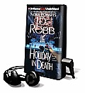 Holiday in Death [With Headphones]