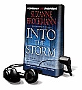 Into the Storm [With Earbuds]
