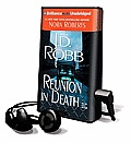 Reunion in Death [With Headphones]