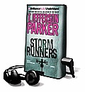 Storm Runners [With Earbuds]