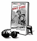 Home Game: An Accidental Guide to Fatherhood [With Earbuds]