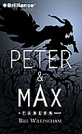 Fables Series Fables #1: Peter & Max: A Fables Novel