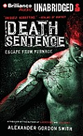 Escape from Furnace #03: Death Sentence