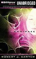 WWW Trilogy #1: Wake