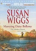 Marrying Daisy Bellamy (Lakeshore Chronicles)