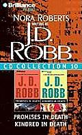 J.D. Robb CD Collection 10: Promises in Death, Kindred in Death (In Death)
