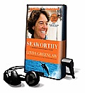 Seaworthy: A Swordboat Captain Returns to the Sea [With Earbuds]