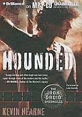 Iron Druid Chronicles #1: Hounded: The Iron Druid Chronicles