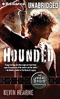 American Druid #1: Hounded: The Iron Druid Chronicles