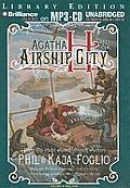 Agatha H and the Airship City (Girl Genius Novels)