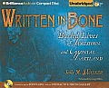 Written in Bone: Buried Lives of Jamestown and Colonial Maryland [With CDROM]