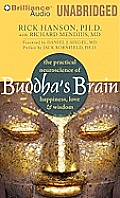 Buddha's Brain: The Practical Neuroscience of Happiness, Love & Wisdom Cover