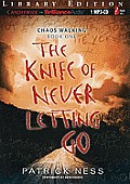 Chaos Walking #3: The Knife of Never Letting Go