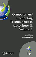 Computer and Computing Technologies in Agriculture II, Volume 1: The Second Ifip International Conference on Computer and Computing Technologies in Ag