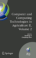 Computer and Computing Technologies in Agriculture II, Volume 2: The Second Ifip International Conference on Computer and Computing Technologies in Ag