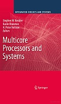 Multicore Processors and Systems