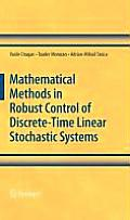 Mathematical Methods In Robust Control of Discrete Time Linear Stochastic Systems