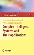 Springer Optimization and Its Applications #41: Complex Intelligent Systems and Their Applications