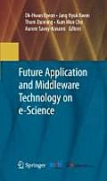 Future Application and Middleware Technology on e-Science