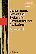 Advanced Sciences and Technologies for Security Applications #2: Optical Imaging Sensors and Systems for Homeland Security Applications