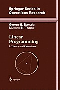 Linear Programming (Springer Series in Operations Research and Financial Enginee)