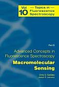 Topics in Fluorescence Spectroscopy #10: Advanced Concepts in Fluorescence Sensing: Part B: Macromolecular Sensing