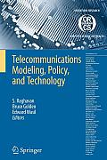 Operations Research Computer Science Interfaces #44: Telecommunications Modeling, Policy, and Technology