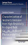 Springer Theses #1: Characterization of Terahertz Emission from High Resistivity Fe-Doped Bulk Ga0.69in0.31as Based Photoconducting Antennas