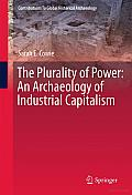 The Plurality of Power: An Archaeology of Industrial Capitalism