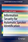 Information Security for Automatic Speaker Identification (Springerbriefs in Speech Technology Springerbriefs in Speech)